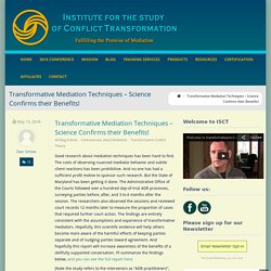 Transformative Mediation Techniques - Science Confirms their Benefits! - Institute for the Study of Conflict Transformation