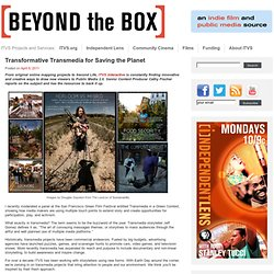 Transformative Transmedia for Saving the Planet