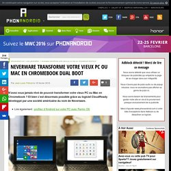 Neverware transforme votre vieux PC ou Mac en Chromebook dual boot