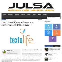 [Test] Textolife transforme vos conversations SMS en livre !