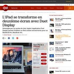 L'iPad se transforme en deuxième écran avec Duet Display