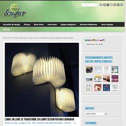 Lumio: Un livre se transforme en lampe design par Max Gunawan