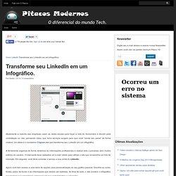 Transforme seu LinkedIn em um Infográfico. - Pitacos Modernos