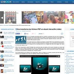 Kno transforme les fichiers PDF en ebook interactifs (vidéo)