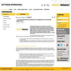 Le réseau Renault se transforme et s'engage pour une nouvelle relation client