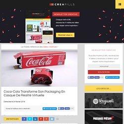 Coca-Cola transforme son packaging en casque de réalité virtuelle