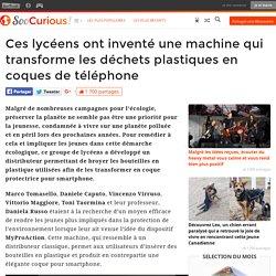 Ces lycéens ont inventé une machine qui transforme les déchets plastiques en coques de téléphone