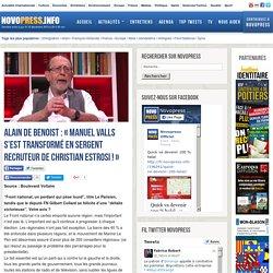 Alain de Benoist: «Manuel Valls s'est transformé en sergent recruteur de Christian Estrosi!»
