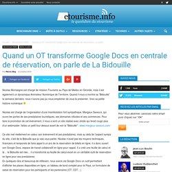 Quand un OT transforme Google Docs en centrale de réservation, on parle de La Bidouille