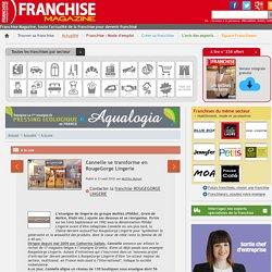 Cannelle se transforme en RougeGorge Lingerie - A la une - Franchise Magazine