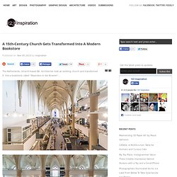 A 15th-Century Church Gets Transformed Into A Modern Bookstore