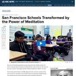 San Francisco Schools Transformed by the Power of Meditation