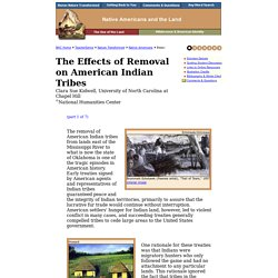 The Effects of Removal on American Indian Tribes, Native Americans and the Land, Nature Transformed, TeacherServe, National Humanities Center