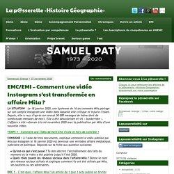 EMC/EMI - Comment une vidéo Instagram s'est transformée en affaire Mila ? - La p@sserelle -Histoire Géographie-