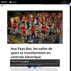 Aux Pays Bas, les salles de sport se transforment en centrale électrique