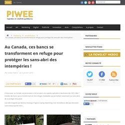 Au Canada, ces bancs se transforment en refuge pour protéger les sans-abri des intempéries !