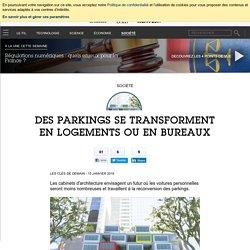 Des parkings se transforment en logements ou en bureaux - Société