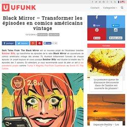 Black Mirror – Transformer les épisodes en comics américains vintage