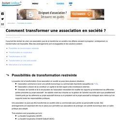 Comment transformer une association en société ?