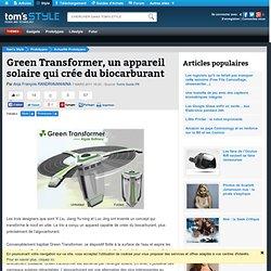 Green Transformer, un appareil solaire qui crée du biocarburant