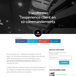 Transformer l'expérience client en 10 commandements - DIGITALL Conseil