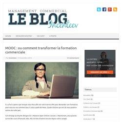 MOOC : ou comment transformer la formation commerciale