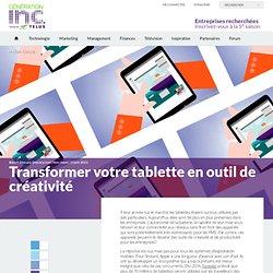 Transformer votre tablette en outil de créativité