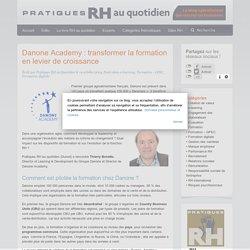 Danone Academy : transformer la formation en levier de croissance