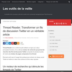 Thread Reader. Transformer un fils de discussion Twitter en un véritable article
