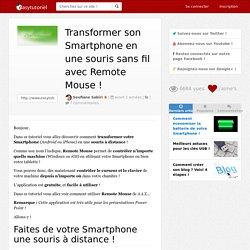 Transformer son Smartphone en une souris sans fil avec Remote Mouse