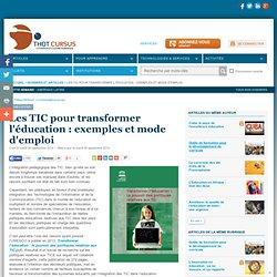 Les TIC pour transformer l'éducation : exemples et mode d'emploi