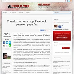Transformer une page Facebook perso en page fan