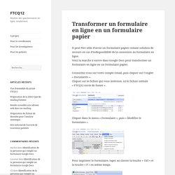 Transformer un formulaire en ligne en un formulaire papier - FTCQ12