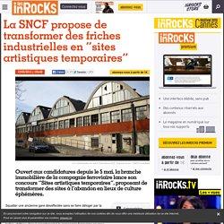 """La SNCF propose de transformer des friches industrielles en """"sites artistiques temporaires"""""""