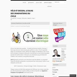 [Dossier] Transformer son vélo en VAE