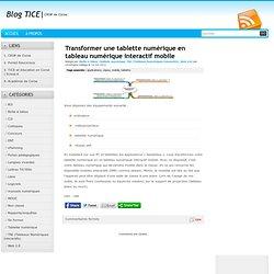 Transformer une tablette numérique en tableau numérique interactif mobile