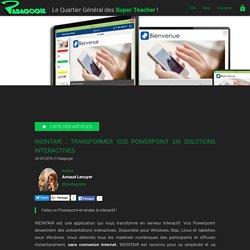 Weintair : transformer vos Powerpoint en solutions interactives - Padagogie