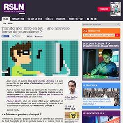 Transformer l'info en jeu : une nouvelle forme de journalisme ?