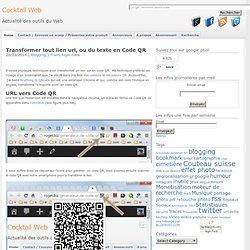 Transformer tout lien url, ou du texte en Code QR