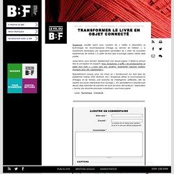 Transformer le livre en objet connecté: Snapbook, société ayant pour vocation de «mettre à disposition l... #BBF