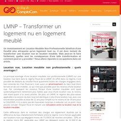LMNP - Transformer un logement nu en logement meublé - Le blog de ComptaCom