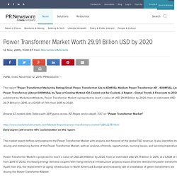 Power Transformer Market Worth 29.91 Billion USD by 2020