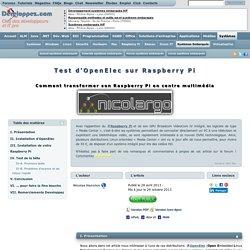 Test d'OpenElec sur Raspberry Pi, comment transformer son Raspberry Pi en centre multimédia