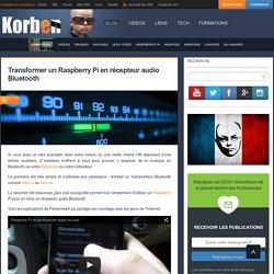 Transformer un Raspberry Pi en récepteur audio Bluetooth