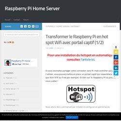 Transformer le Raspberry Pi en hot spot Wifi avec portail captif (1/2)