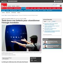 Tesla lance une batterie pour «transformer l'énergie mondiale»