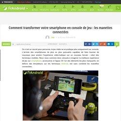Comment transformer votre smartphone en console de jeu : les manettes connectées