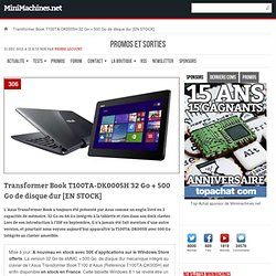 EXCLU : Transformer Book T100TA-DK0005H 32 Go + 500 Go de disque dur