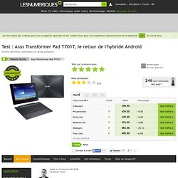 Asus Transformer Pad TF701T : Test complet