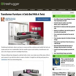 Transformer Furniture: A Sofa Bed With A Twist : TreeHugger
